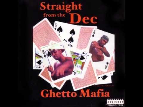 Straight from Da Dec Ghetto Mafia {Remixed & Chopped}