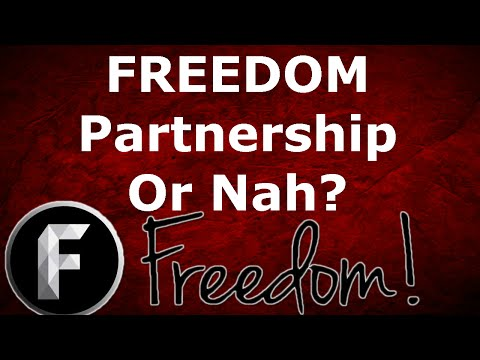 The Good And Bad of Freedom Partnership!