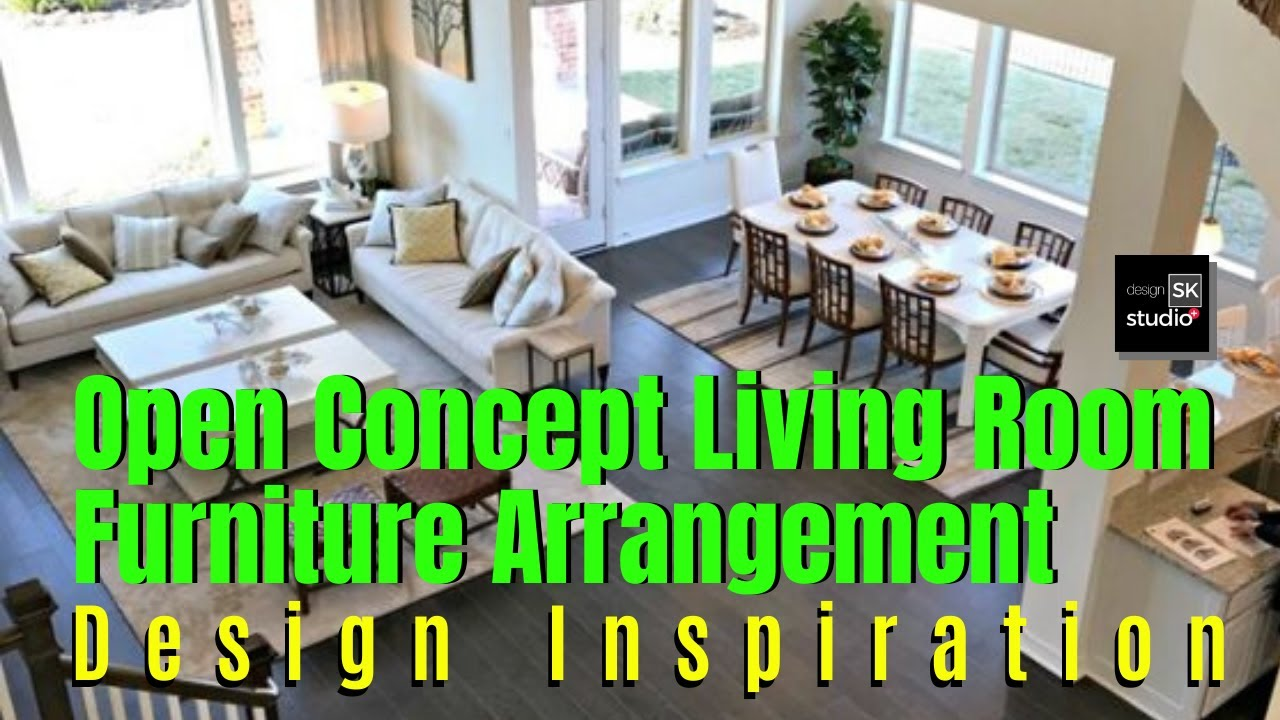 Open Concept Living Room Furniture Arrangement Youtube