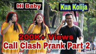 Epic - Call Clash Prank on Girls - Part 2 || Prank In Assam || Guwahati Prank Star