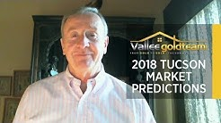 Tucson Real Estate Agent: 2 Important Factors That Will Have a Big Impact on Our Market in 2018