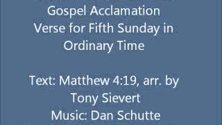 gospel acclamation st louis jesuits mass 5th sunday in ordinary time year c