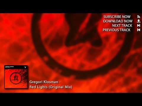 Gregori Klosman - Red Lights (Original Mix)