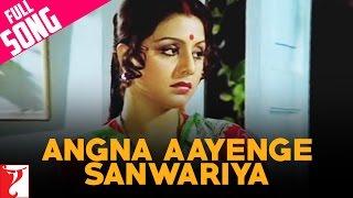 Angna Aayenge Sanwariya - Full Song - Doosara Aadmi