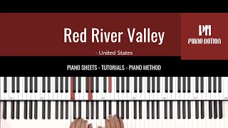 Red River Valley (Easy Sheet Music - Piano Solo Tutorial - Piano Notion Method Book 2)