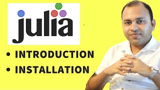 Julia Tutorial -  Intro to Julia | How to download | How to install Julia and Jupyter notebooks