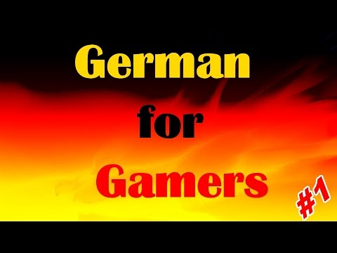 Let's Learn German with Video Games: Special #1 German for Gamers