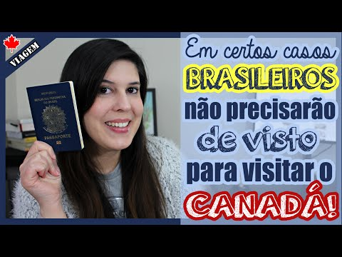 CANADÁ Retira Exigência De VISTO Para ALGUNS Brasileiros | Como Funciona O ETA?