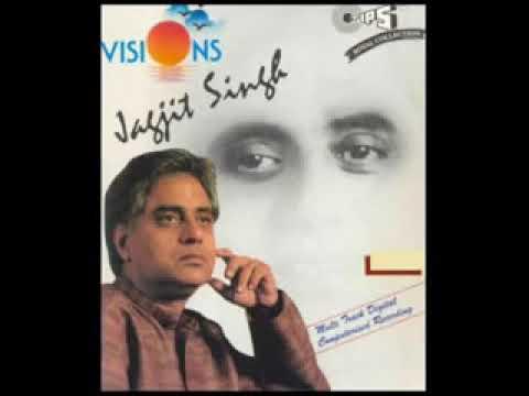 Sar Jhukaoge To Pathhar Devta Ho Jayega By Jagjit Singh Album Visions By Iftikhar Sultan