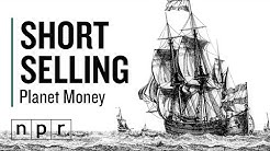 The First Short Sell Was Made For Revenge | Planet Money | NPR