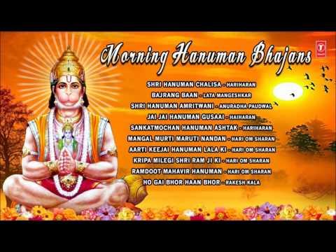 Morning Hanuman Bhajans, Best Collection Of Hanuman Bhajans By Hariharan, Lata Mangeshkar, Anuradha,