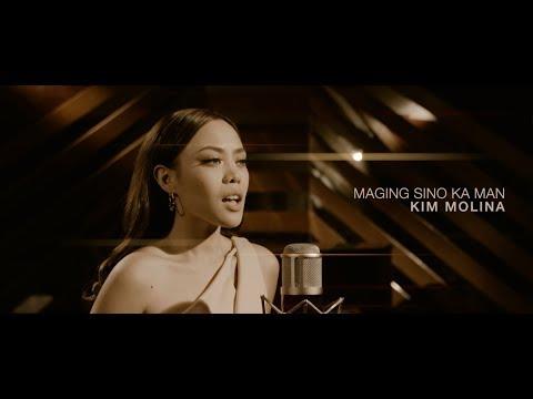 Kim Molina - MAGING SINO KA MAN [Official Music Video]