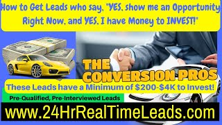 How to Get Leads Pre-Qualified Interviewed Leads for MLM Best MLM Leads- (2018) The Conversion Pros