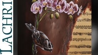 Speed painting orchid chickadee and sheet music with liquitex acrylic paint time lapse by Lachri