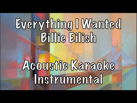 Billie Eilish - Everything I Wanted Acoustic Karaoke Instrumental