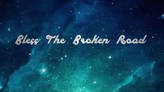 Bless The Broken Road by Selah (INSTRUMENTAL)