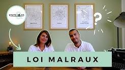 Loi MALRAUX : défiscalisation immobilière. La minute du propriétaire by Visite and Co