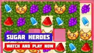 Sugar Heroes · Game · Gameplay