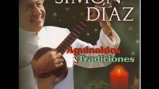 Simón Díaz (aguinaldos Y Tradiciones) Álbum Completo