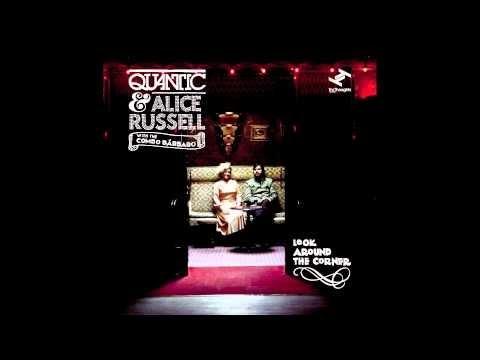 quantic alice russell look around the corner