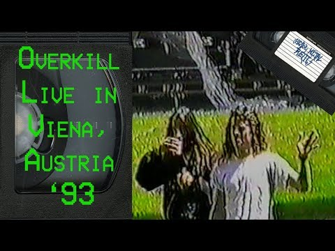 OVERKILL Roadie Footage + Live in Viena Austria May 31 1993 FULL CONCERT
