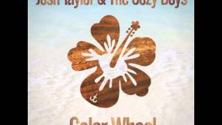 Color Wheel // Josh Taylor & the Cozy Boys