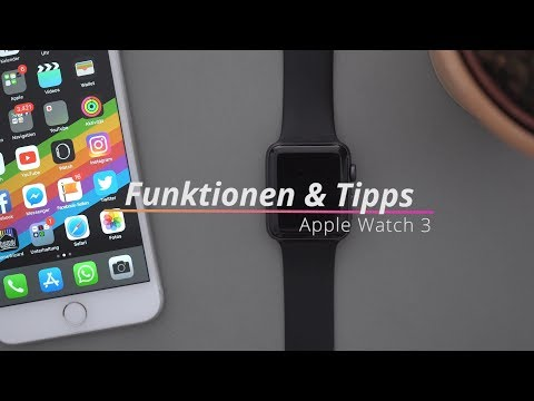 Apple Watch (Series) 3: Funktionen, Tipps & Tricks in watchOS 4 | deutsch