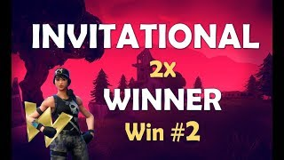 INVITATIONAL WIN #2 | MOST KILLS OF WHOLE TOURNY - (Fortnite Battle Royale)