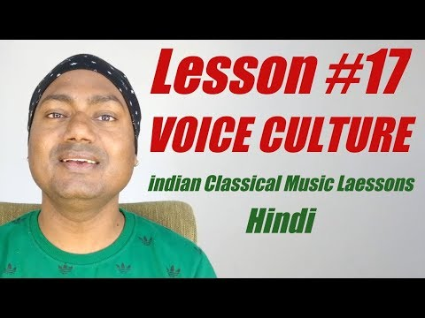 """Lesson #17 """"Voice Culture"""" Indian Classical Music(Vocal) Lessons By Mayoor"""