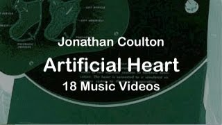 Jonathan Coulton - Artificial Heart - 18 Music Videos (FULL ALBUM)