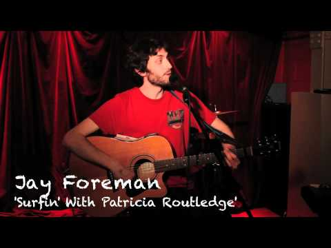 Jay Foreman 'Surfin' with Patricia Routledge' (Live)