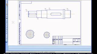 Компас-3D Урок 18. Чертеж вала размеры, шерох и отк.avi
