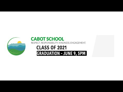 Cabot School - Vermont: 2021 Graduation