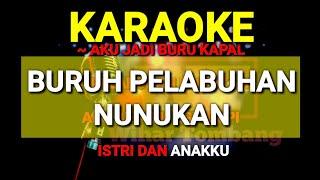 Download Dangdut Karaoke Buruh Pelabuhan Nunukan | KARAOKE