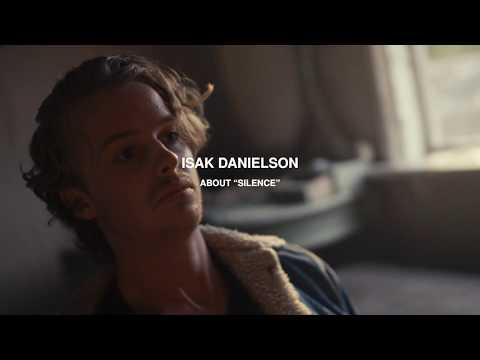 Isak Danielson - About ''Silence''