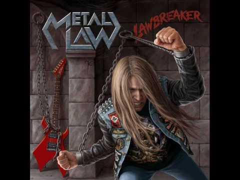 Metal Law- Lawbreaker