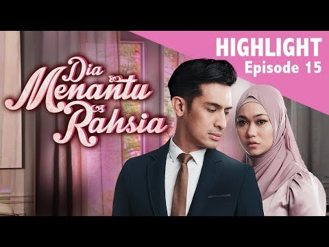 HIGHLIGHT: Episod 15 | Dia Menantu Rahsia (2019)