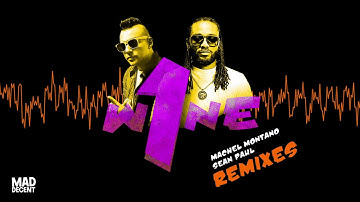 Machel Montano & Sean Paul - One Wine (feat. Major Lazer & Mokobé) [Official Full Stream]