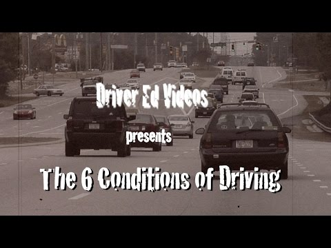"""""""Six Conditions of Driving"""" (NEW Driver Education VIDEO)"""