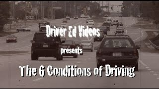 """Six Conditions of Driving"" (NEW Driver Education VIDEO)"