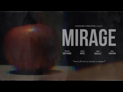 Mirage - The Movie