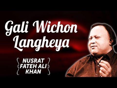 Gali Wichon Langheya | Nusrat Fateh Ali Khan Songs | Songs Ghazhals And Qawwalis