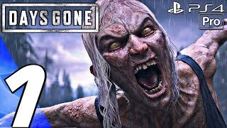 DAYS GONE - Gameplay Walkthrough Part 1 - Prologue (Full Game) PS4 PRO