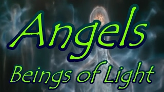 Angels: Beings of Light