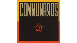 Watch Communards Dont Slip Away video