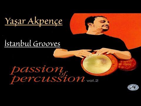 Yaşar Akpençe - İstanbul Grooves