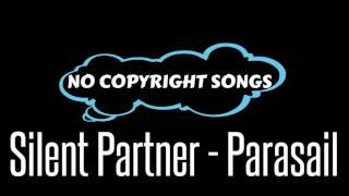 Parasail - Silent Partner | Rock 2017 | No Copyright Songs