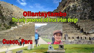 OLLANTAYTAMBO TOWN  & ITS ARCHEOLOGICAL INCA RUINS