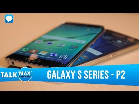 Chặng đường 7 năm Galaxy S series: trùm S8/ S8+ xuất hiện (P2)