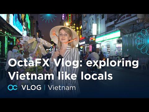 octafx-vlog:-exploring-vietnam-like-locals